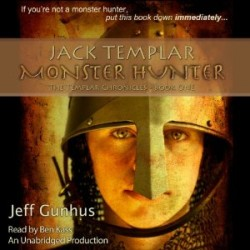 Jack Templar: Monster Hunter (audiobook) by Jeff Gunhus