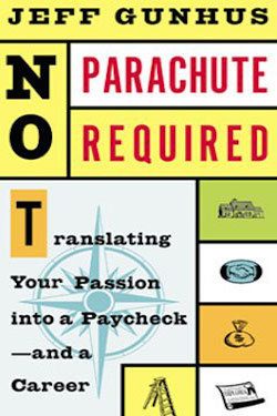 No Parachute Required by Jeff Gunhus