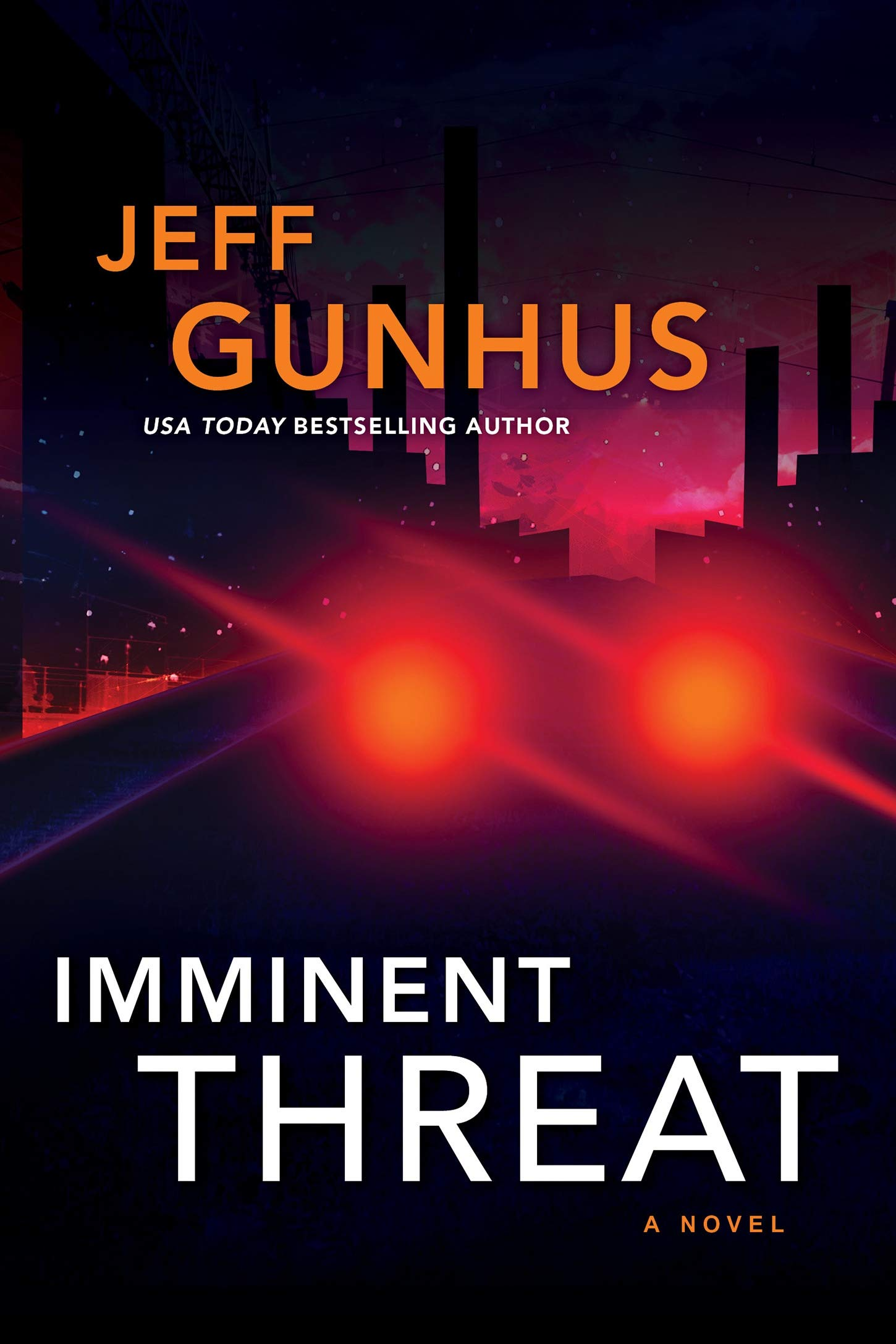 Imminent Threat by Jeff Gunhus